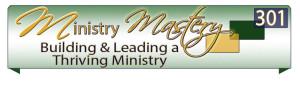 Ministry Mastery 301 2013