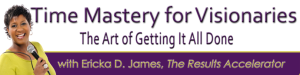 Time Mastery for Visionaries Header copy 990px