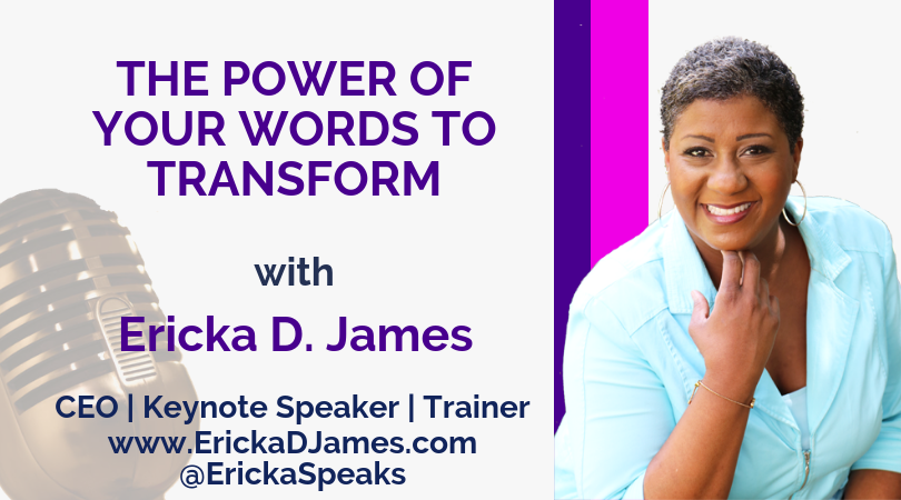 The Power of Your Words to Transform