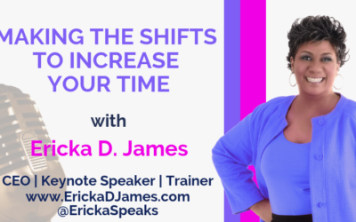 Making the Shifts to Increase Your Time
