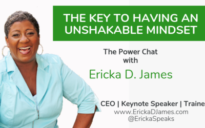 THE KEY TO HAVING AN UNSHAKABLE MINDSET